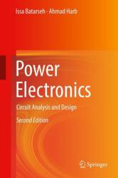 Power Electronics - Circuit Analysis and Design (ISBN: 9783319683652)