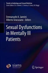 Sexual Dysfunctions in Mentally Ill Patients (ISBN: 9783319683058)