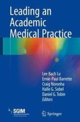 Leading an Academic Medical Practice (ISBN: 9783319682662)