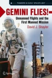 Gemini Flies! - Unmanned Flights and the First Manned Mission (ISBN: 9783319681412)