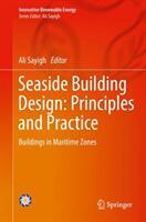 Seaside Building Design: Principles and Practice (ISBN: 9783319679488)