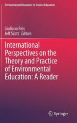 International Perspectives on the Theory and Practice of Environmental Education: A Reader (ISBN: 9783319677316)