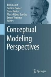 Conceptual Modeling Perspectives (ISBN: 9783319672700)