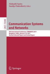 Communication Systems and Networks - 9th International Conference, COMSNETS 2017, Bengaluru, India, January 4-8, 2017, Revised Selected Papers and In (ISBN: 9783319672342)
