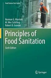 Principles of Food Sanitation - Norman G. Marriott, Robert B. Gravani, M. Wes Schilling (ISBN: 9783319671642)