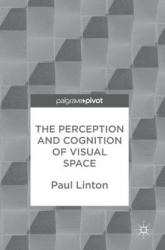 Perception and Cognition of Visual Space (ISBN: 9783319662923)