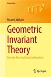 Geometric Invariant Theory - Over the Real and Complex Numbers (ISBN: 9783319659053)