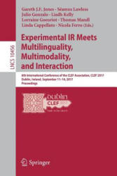 Experimental IR Meets Multilinguality, Multimodality, and Interaction - 8th International Conference of the CLEF Association, CLEF 2017, Dublin, Irel (ISBN: 9783319658124)