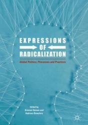 Expressions of Radicalization: Global Politics, Processes and Practices (ISBN: 9783319655659)