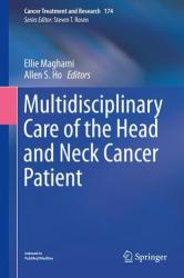 Multidisciplinary Care of the Head and Neck Cancer Patient (ISBN: 9783319654201)