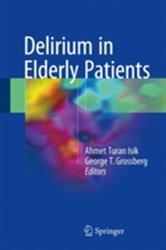 Delirium in Elderly Patients (ISBN: 9783319652375)
