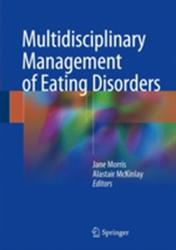 Multidisciplinary Management of Eating Disorders (ISBN: 9783319641300)