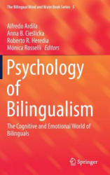 Psychology of Bilingualism - The Cognitive and Emotional World of Bilinguals (ISBN: 9783319640976)