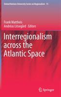 Interregionalism across the Atlantic Space (ISBN: 9783319629070)