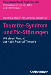 Tourette-Syndrom und andere Tic-Strungen (ISBN: 9783170326538)