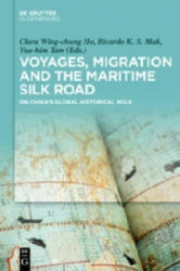 Voyages, Migration, and the Maritime World: On China's Global Historical Role (ISBN: 9783110585070)