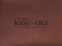 Fawad Kazi Kssg - Oks: Volume I: Project Introduction and Pavilion Kssg - Volume I: Project Introduction and Pavilion KSSG (ISBN: 9783038600718)