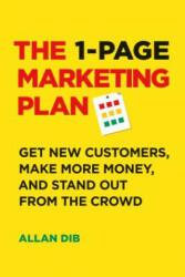 1-Page Marketing Plan - Allan Dib (ISBN: 9781989025017)