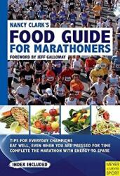 Nancy Clark's Food Guide for Marathoners (2011)