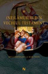 (Ne)Lămuriri din Vechiul Testament (2011)