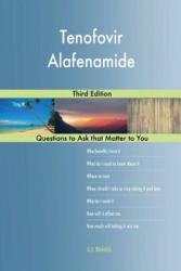Tenofovir Alafenamide; Third Edition - G J Blokdijk (ISBN: 9781984193292)