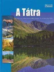 A Tátra útikönyv - album / Pascal (ISBN: 9788375130973)