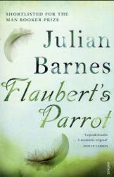 Flaubert's Parrot (ISBN: 9780099540083)