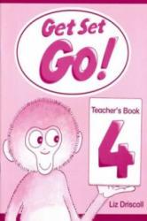 Get Set - Go! : 4: Teacher's Book - Cathy Lawday, Alan McLean, Liz Driscoll (ISBN: 9780194351102)