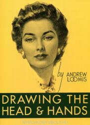 Drawing the Head and Hands - Andrew Loomis (2011)