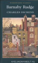 Charles Dickens: Barnaby Rudge - Wordsworth Classics (ISBN: 9781853267390)