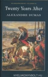Alexandre Dumas: Twenty Years After - Wordsworth Classics (ISBN: 9781840221633)
