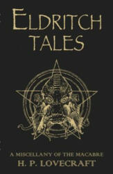 Eldritch Tales: A Miscellany of the Macabre (2011)