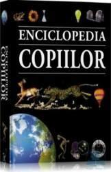 Enciclopedia copiilor (ISBN: 9789739494649)