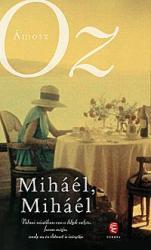 Miháél, Miháél (ISBN: 9789630793568)