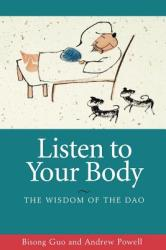 Listen to Your Body: The Wisdom of the DAO (2001)