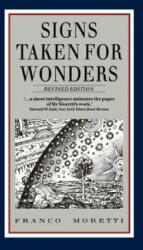 Signs Taken for Wonders - Essays in the Sociology of Literary Forms (1988)