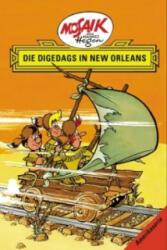 Die Digedags, Amerikaserie 07. Die Digedags in New Orleans (2005)