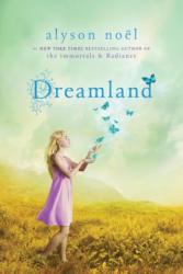 Dreamland - Alyson Noël (2011)
