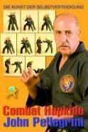 Combat Hapkido - John Pellegrini, Alfredo Tucci (2009)