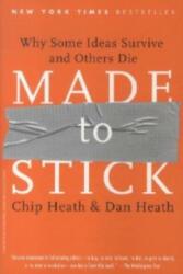 Made to Stick - Chip Heath, Dan Heath (2010)
