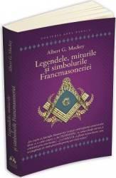 Legendele, miturile și simbolurile Francmasoneriei (ISBN: 9789731116747)