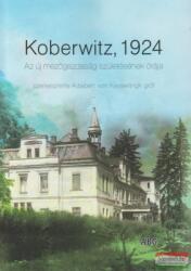 Koberwitz, 1924 (ISBN: 9789638997999)