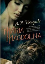 Mária Magdolna (ISBN: 9789636356460)
