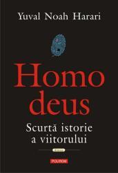 Homo deus. Scurta istorie a viitorului (ISBN: 9789734671991)