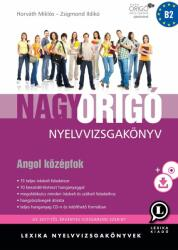 Nagy Origó Nyelvvizsgakönyv - Angol középfok Mp3 CD-vel 2018 (ISBN: 9786155200786)