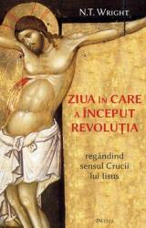 Ziua în care a început revoluția (ISBN: 9786067400151)