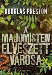 A majomisten elveszett városa (ISBN: 9789634521105)