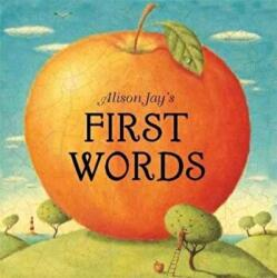 Alison Jay's First Words (ISBN: 9781787410176)