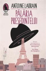 Pălăria Președintelui (ISBN: 9786067793253)