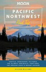 Moon Pacific Northwest Road Trip (ISBN: 9781631219986)
